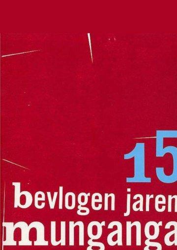 15 bevlogen jaren Munganga_1