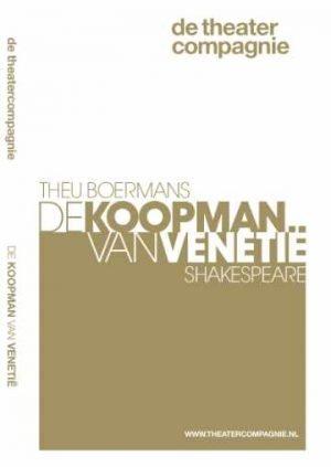 De koopman van Venetie Shakespeare Theu Boermans