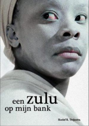Een zulu op mijn bank Roelof Twijnstra