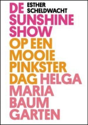 De Sunshine show Pinksterdag Helga Maria Baumgarten Esther Scheldwacht