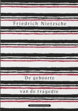 De geboorte van de tragedie Nietzsche