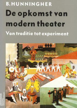 De opkomst van modern theater B Hunningher