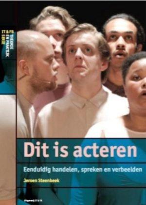 Dit is acteren_Jeroen Steenbeek