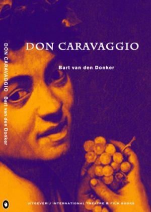 Don Caravaggio Bart van den Donker