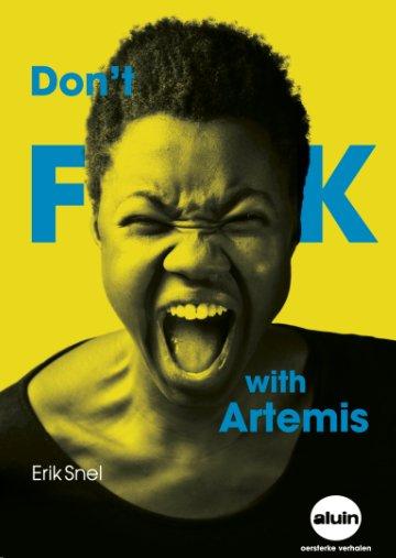 Dont fck with Artemis_Erik Snel