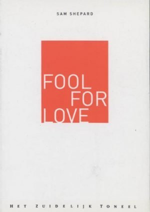 Fool for love Sam Shepard