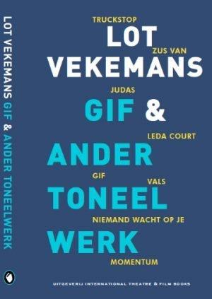 Gif en ander toneelwerk Lot Vekemans
