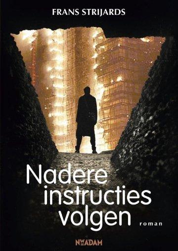 Nadere instructies volgen roman Frans Strijards