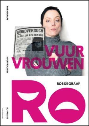 Vuurvrouwen Rob de Graaf Ro Theater
