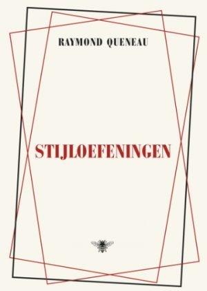 Stijloefeningen Raymond Queneau De Bezige Bij