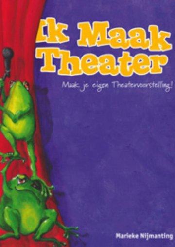 Ik maak theater Marieke Nijmanting