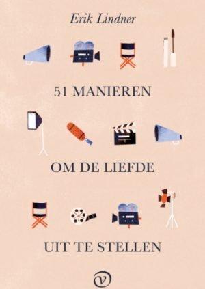 Uitgeverij Van Oorschot 51 manieren om de liefde uit te stellen Erik Lindner