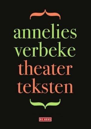 DeGeus Theaterteksten Annelies Verbeke