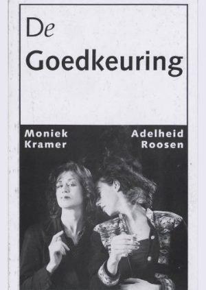 De-Goedkeuring_Moniek-Kramer-en-Adelheid-Roossen.jpg