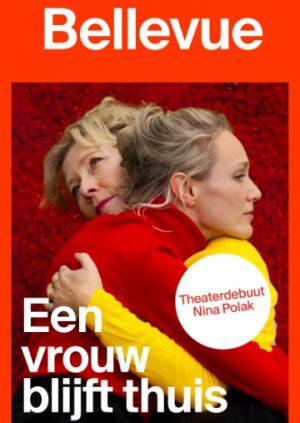 Een-vrouw-blijft-thuis_Nina-Polak_Bellevue-Lunchtheater