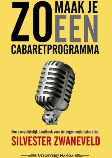 00_Uitgeverij-Nanda_Sylvester-Zwaneveld_Zo maak je een cabaretprogramma